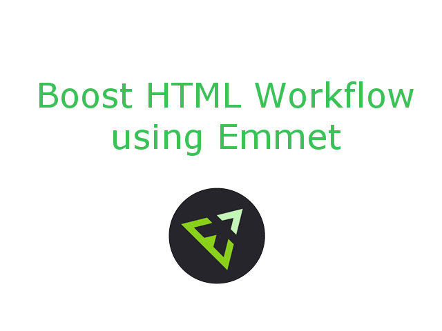 Boost HTML Workflow using Emmet