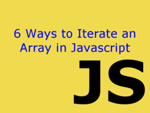 Iterate an Array in Javascript